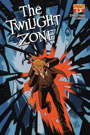 The Twilight Zone #4 J. Michael Straczynski