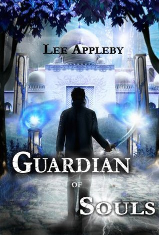 Guardian of Souls  by  Lee Appleby