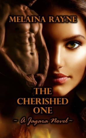 The Cherished One (Jagara, #2)  by  Melaina Rayne