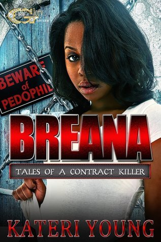 Breana (Tales of a Contract Killer 3)  by  Kateri Young