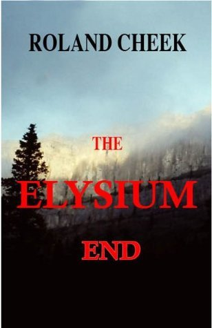 The Elysium End Roland Cheek