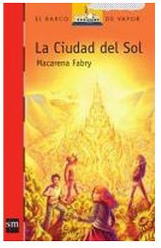 La ciudad del sol  by  Macarena Fabry