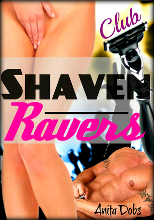 Shaven Ravers Club  by  Anita Dobs