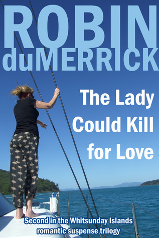The Lady Could Kill for Love Robin duMerrick