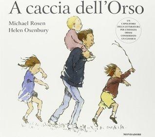 A caccia dellOrso  by  Michael Rosen