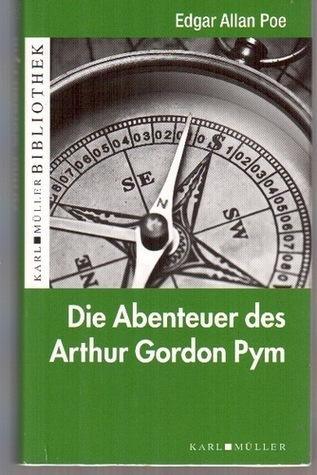 Die Abenteuer des Arthur Gordon Pym  by  Edgar Allan Poe