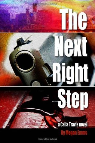 The Next Right Step  by  Megan Emms