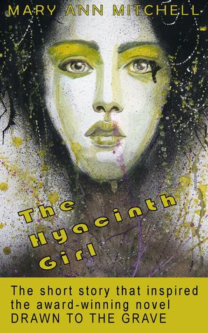 The Hyacinth Girl  by  Mary Ann Mitchell