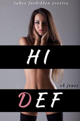 Hi Def  by  E.B. Jones
