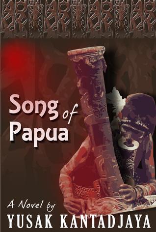 Song of Papua Yusak Kantadjaya