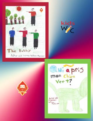 The Bully & Qui a Pris Mon Chien Vert? William Monzione