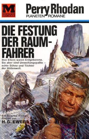 Die Festung der Raumfahrer  by  H.G. Ewers