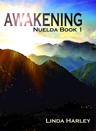Awakening (Nuelda Book 1)  by  Linda Harley