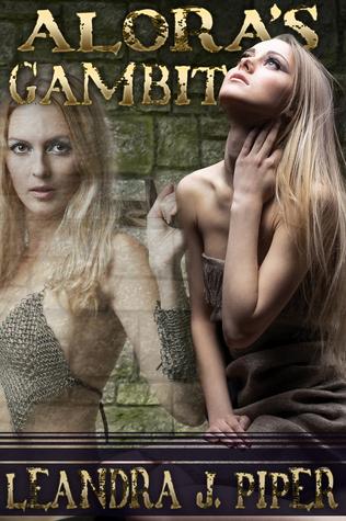 Aloras Gambit  by  Leandra J. Piper