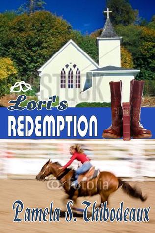 Loris Redemption Pamela S. Thibodeaux