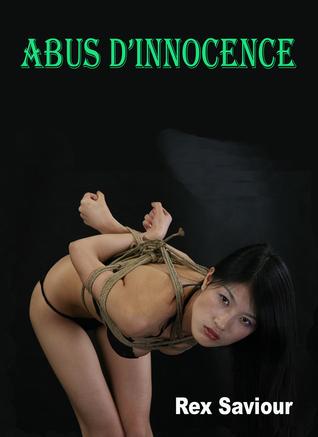 Abus D Innocence: Un nove BDSM forte Rex Saviour