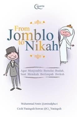 From Jomblo to Nikah Muhammad Amin