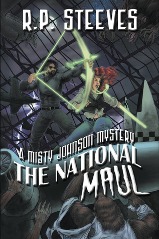 The National Maul (A Misty Johnson Mystery (Book 2) R.P. Steeves