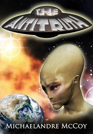 The Antitruth  by  Michaelandre McCoy