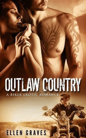 Outlaw Country  by  Ellen Graves