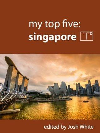 My Top Five: Singapore Josh White