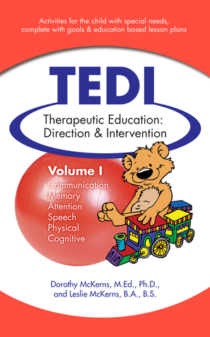 TEDI: Therapeutic Education Direction & Intervention Leslie McKerns