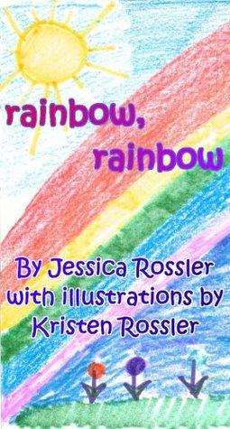 Rainbow, Rainbow Jessica Rossler
