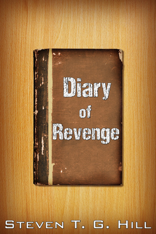 Diary of Revenge Steven Hill