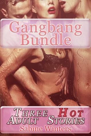 Gangbang Bundle  by  Sabine Winters