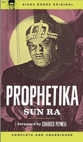 Prophetika Book One  by  Sun Ra