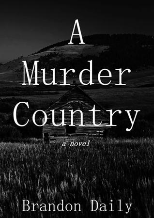 A Murder Country Brandon Daily