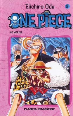 One Piece, tomo 8: No moriré  by  Eiichiro Oda