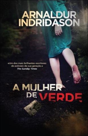 A Mulher de Verde (Inspector Erlendur #4) Arnaldur Indriðason