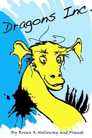 Dragons Inc  by  Brian Holloway