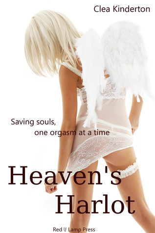 Heavens Harlot (Erotic Paranormal Thriller) D Peterson
