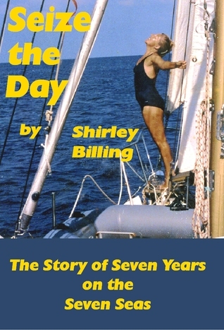 Seize The Day  by  Shirley Billing
