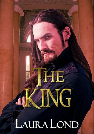 The King (The Dark Elf of Syron, #3)  by  Laura Lond