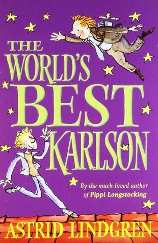The Worlds Best Karlson  by  Astrid Lindgren