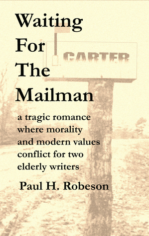 Waiting for the Mailman  by  Paul Robeson