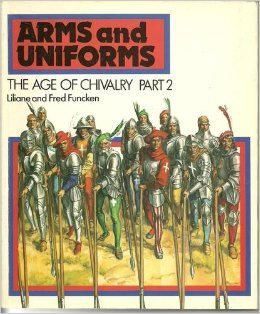 Arms & Uniforms: The Age of Chivalry - Part 2 Liliane Funcken