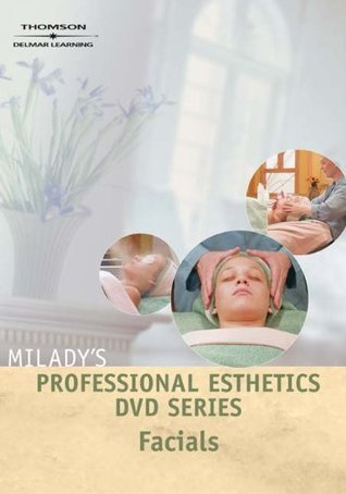 Professional Esthetics DVD Series: Facials  by  Milady