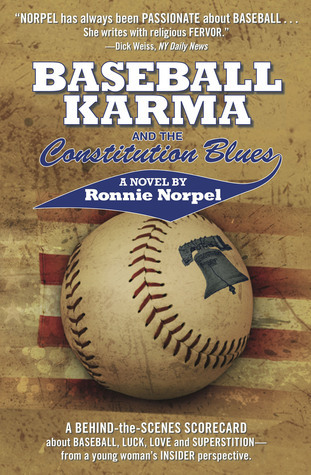 Baseball Karma and The Constitution Blues  by  Ronnie Norpel