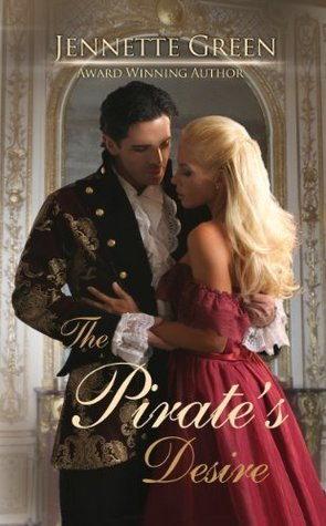 The Pirates Desire  by  Jennette Green