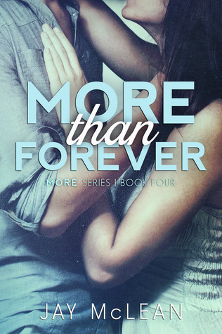 More Than Forever (More Than, #4)  by  Jay McLean