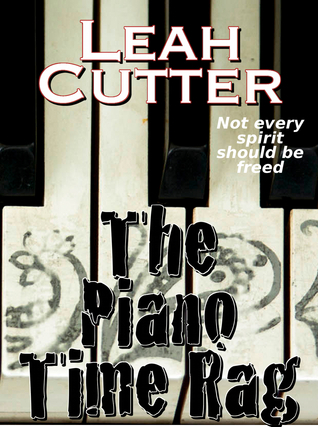 The Piano Time Rag  by  Leah Cutter