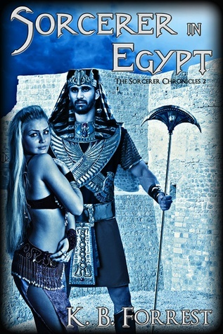 Sorcerer in Egypt  by  K.B. Forrest