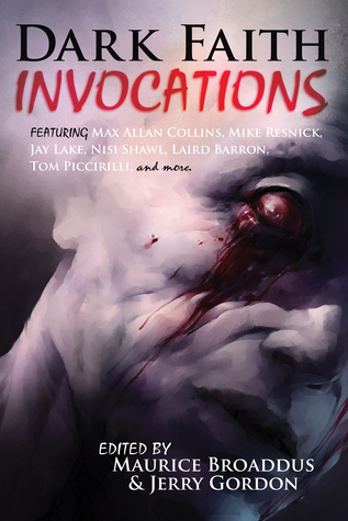 Dark Faith Invocations  by  Maurice Broaddus