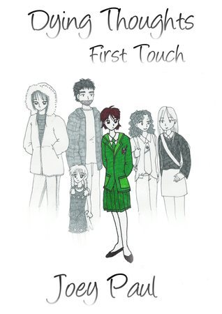Dying Thoughts: First Touch Joey Paul