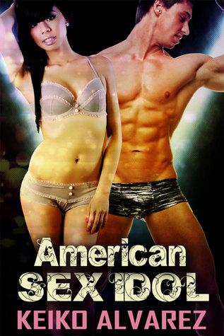 American Sex Idols Keiko Alvarez