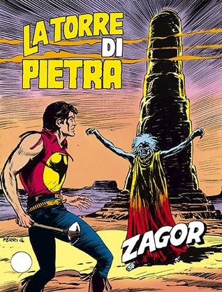 Zagor n. 206: La torre di pietra  by  Alfredo Castelli